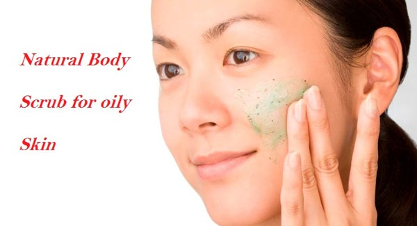 Best Homemade Face Scrub for Oily Skin
