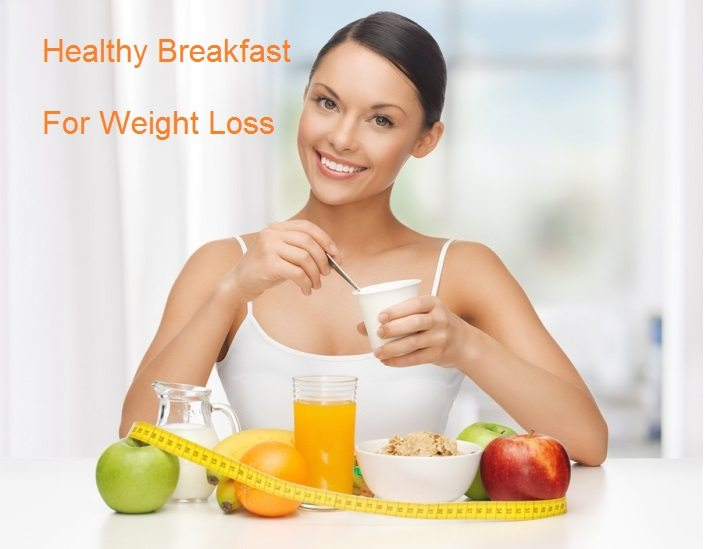 Best breakfast options for weight loss